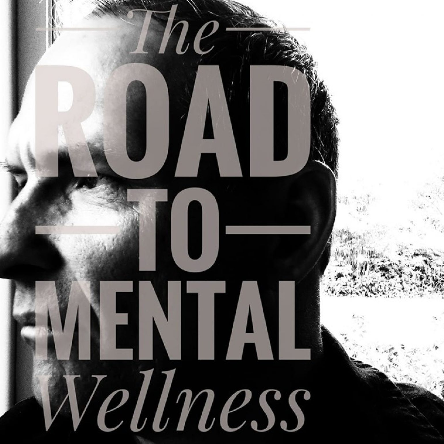 The Road To Mental Wellness